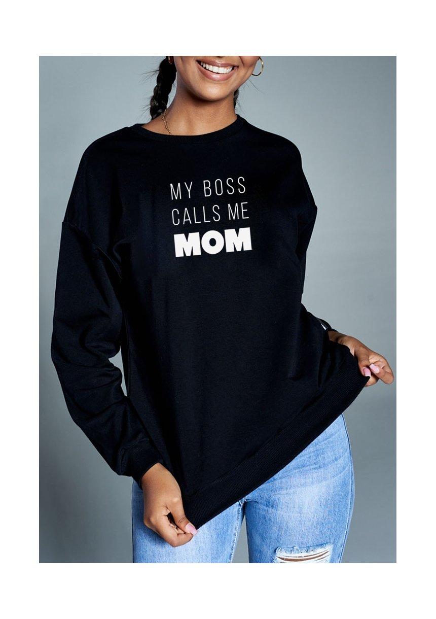 """Bluza """" my boss calls..."""""""