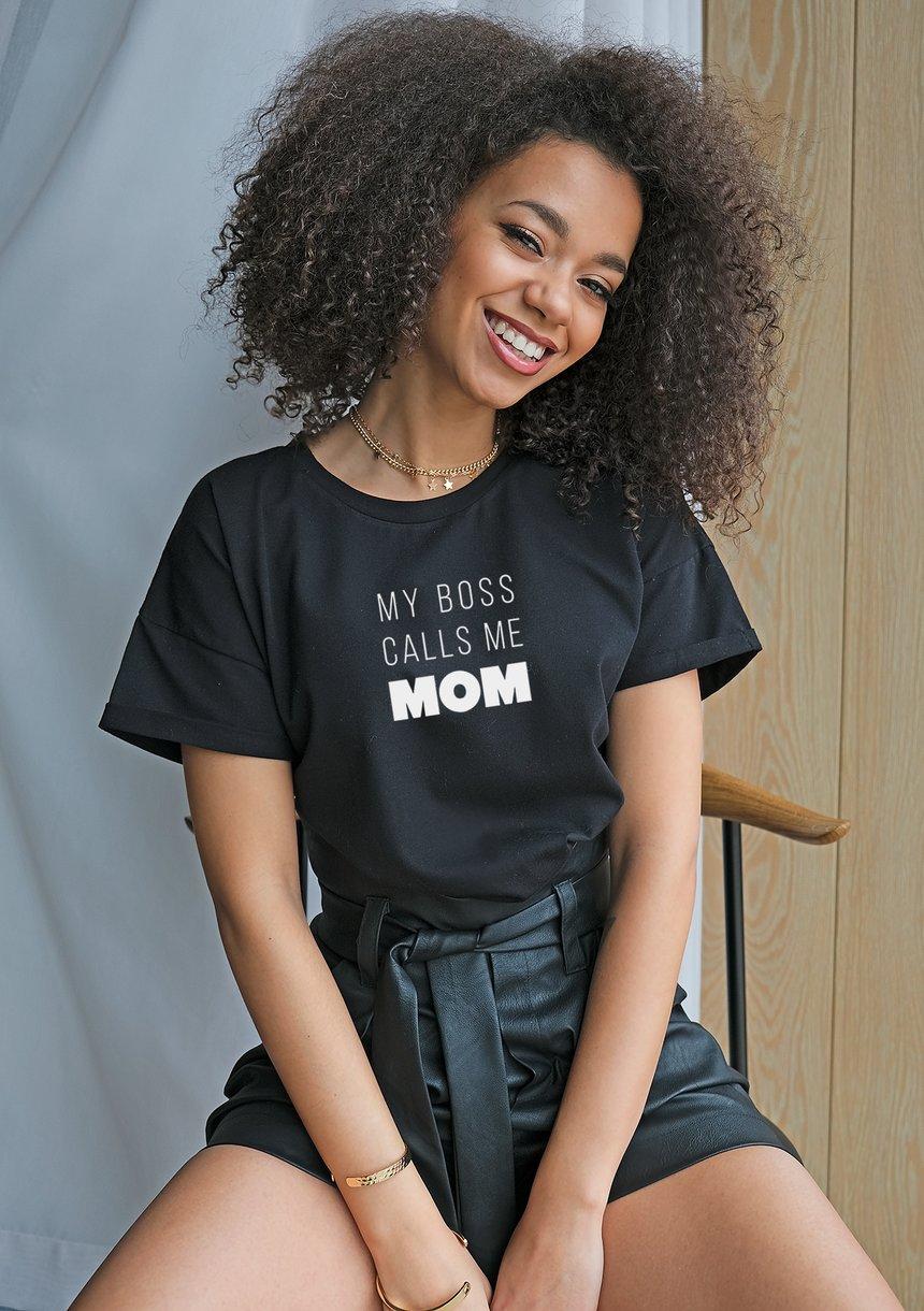 "T-shirt "" my boss calss..."" mama"